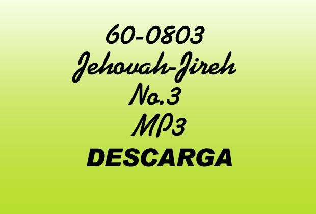 Jehovah Jireh No.3 William Marrion Branham