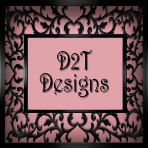 D2T DESIGNS