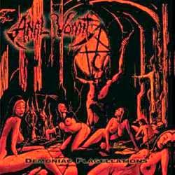 Anal Vomit - Demoniac Flagellations [ 2004 ]