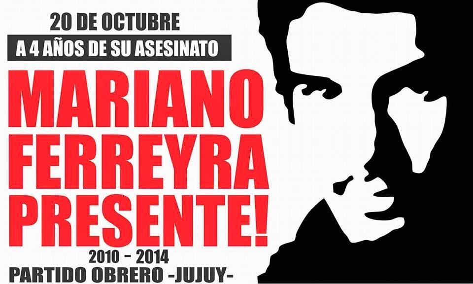 A 4 AÑOS DE SU  ASESINATO, MARIANO FERREYRA PRESENTE!