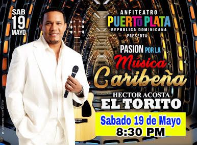 """Hector Acosta """"El Torito"""" en Concierto"""