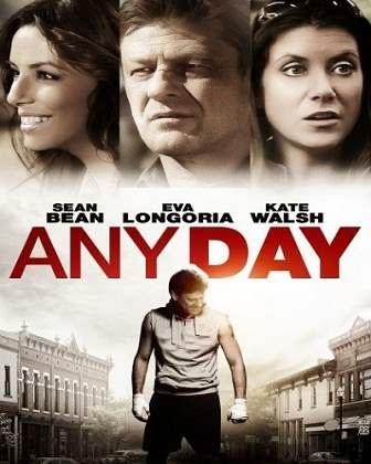 فيلم Any Day 2015 مترجم اون لاين