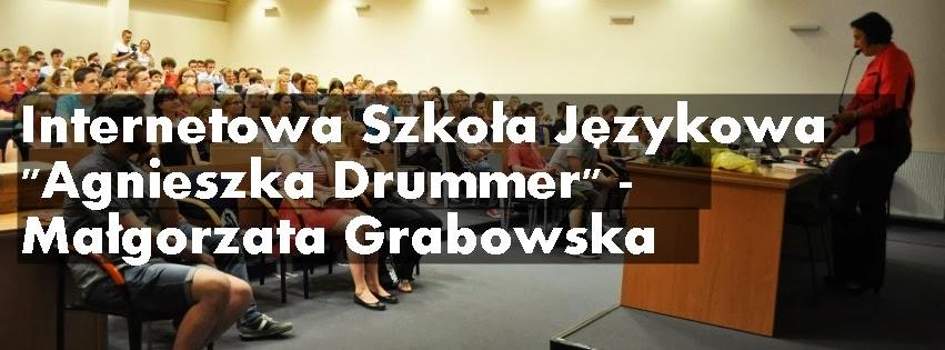 """Internetowa Szkoła Językowa """"Agnieszka Drummer"""" - Małgorzata Grabowska"""
