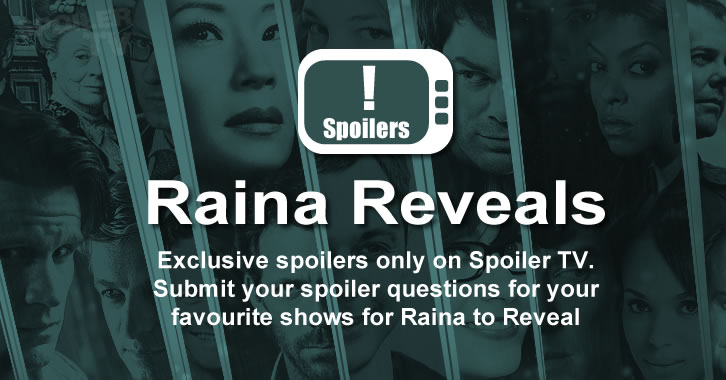 Raina Reveals: Exclusive Spoilers and Teasers - Pilot Edition