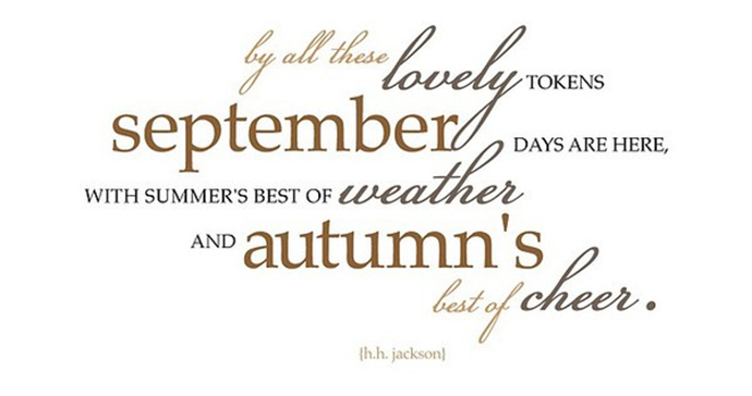 September days are here. H.H. Jackson