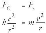 keseimbangan antara gaya Coulomb dan gaya sentripetal