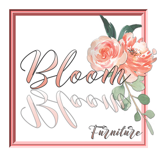 Bloom! Furniture