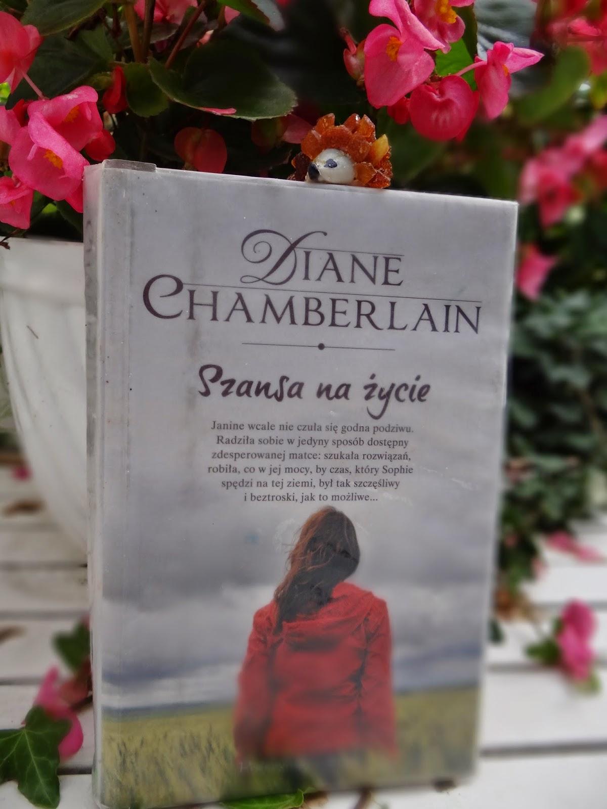 """Diane Chamberlain """"Szansa na życie"""" recenzja"""