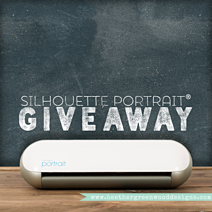 Silhouette Portrait giveaway at Heather Greenwood Designs