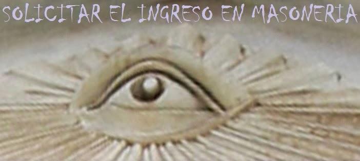 SOLICITAR EL INGRESO EN MASONERIA