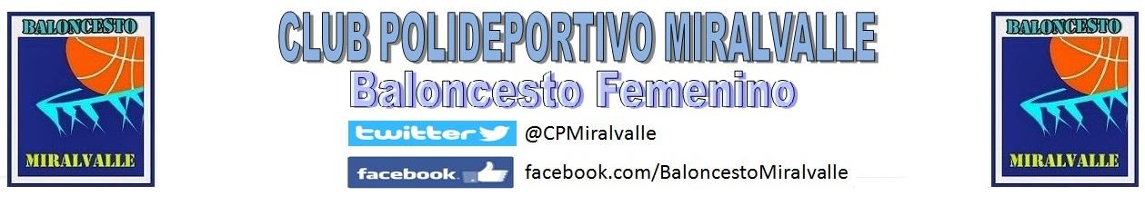 Blog del Club Polideportivo Miralvalle (baloncesto femenino)