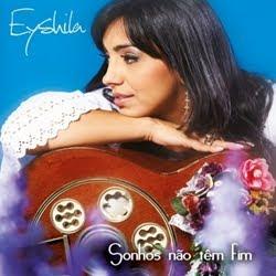 Eyshila - Sonhos Não Tem Fim  2011