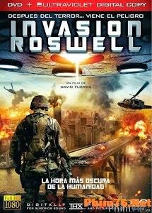 Cuộc Tấn Công Của Người Ngoài Hành Tinh - Invasion Roswell