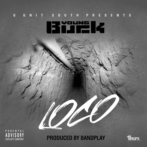 Young Buck - Loco - Single Cover