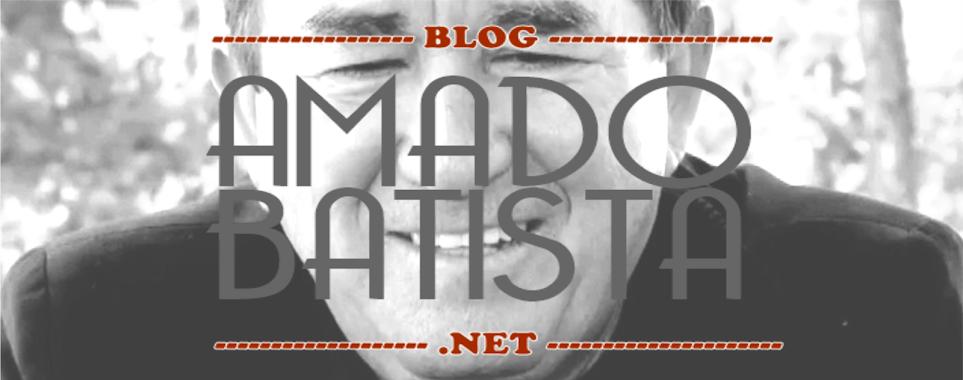 BLOG AMADO BATISTA.net
