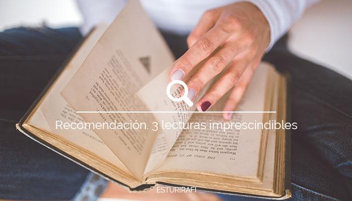Recomendación. 3 Lecturas Imprescindibles