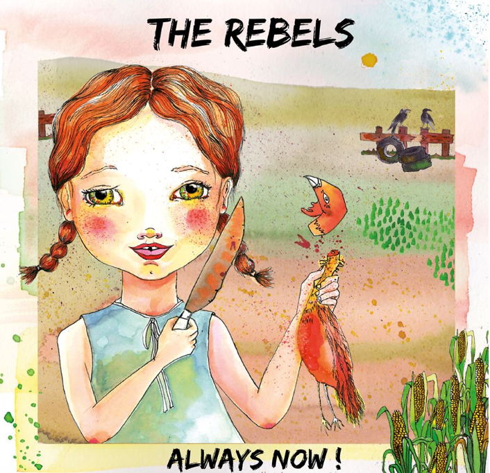 The Rebels Always Now!