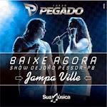 Baixar - Forró Pegado - Jampa Ville - João Pessoa - PB - 2013/11/23