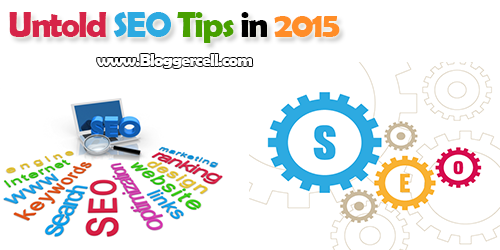 Untold SEO Tips in 2015