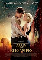 Cartel de la palícula Agua para elefantes protagonizada por Robert Pattinson y Reese Witherspoon