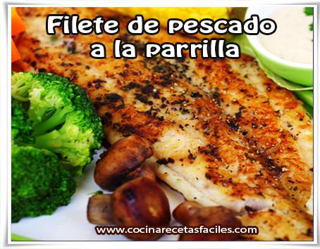 Recetas de pescados y mariscos , receta de filete de pescado  a la parrilla