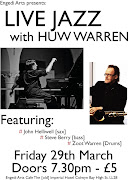. and John Helliwell live at Engedi Arts on 29th March (Good Friday).