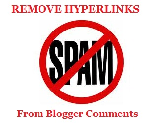 remove hyperlinks blogger comments