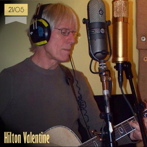 21 de mayo | Hilton Valentine - @MusicaHoyTop | Info + vídeos