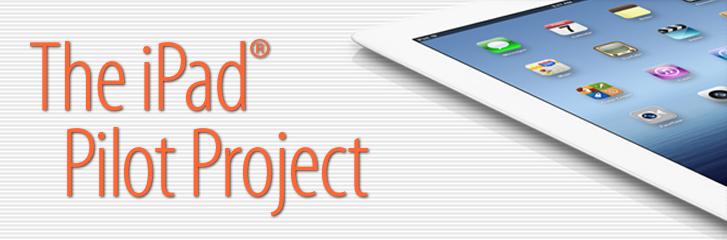 iPad Pilot Project