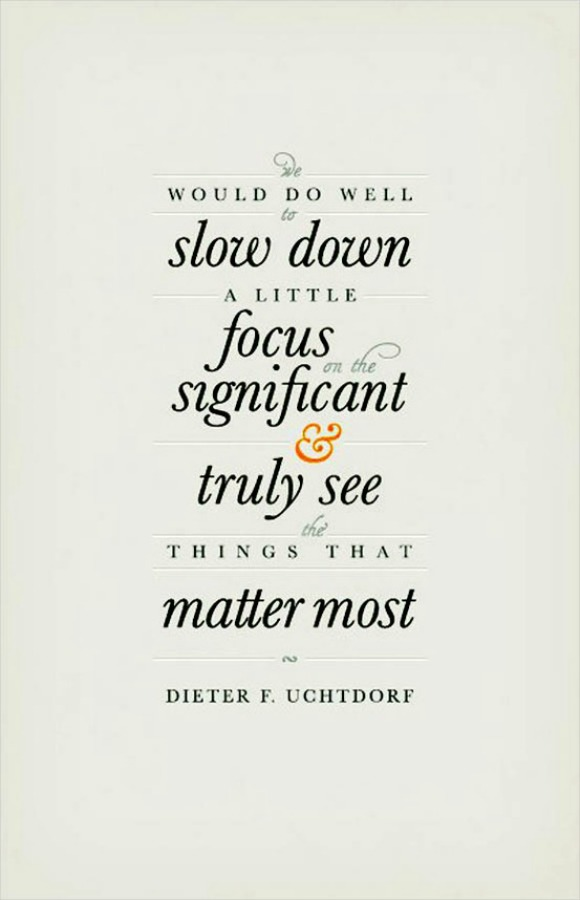 Slow Down quote