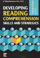 AJIBAYUSTORE  Judul Buku : Developing Reading Comprehension Skills And Strategies Pengarang : H. Ujang Suparman, MA Ph D Penerbit : Arfino Raya