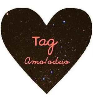 TAG - Amo/Odeio