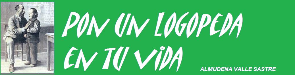 PON UN LOGOPEDA EN TU VIDA:  MATERIALES DE LOGOPEDIA