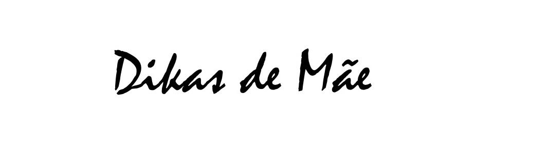 Blog Dikas de Mãe