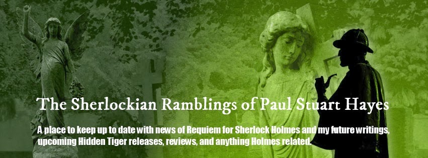 The Sherlockian Ramblings of Paul Stuart Hayes