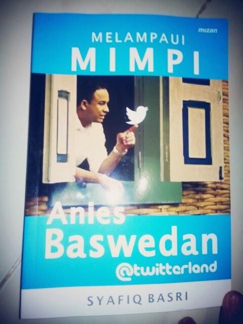 Buku Melampaui Mimpi - Anies Baswedan