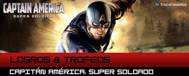 Guía de Logros y Trofeos Capitán América: Super soldado