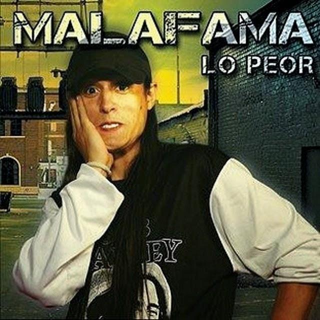 Mala Fama - Lo Peor (2013)