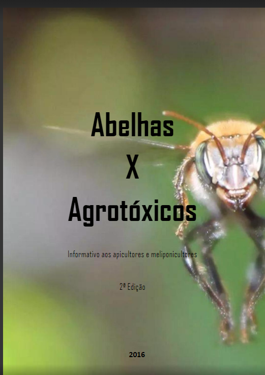Abelhas X Agrotóxicos