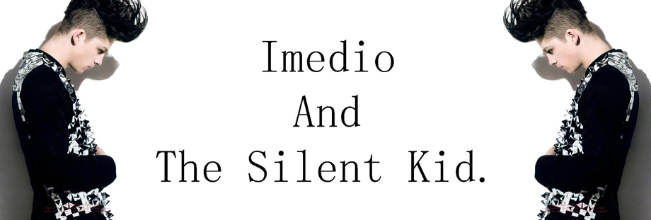 Imedio And The Silent Kid.