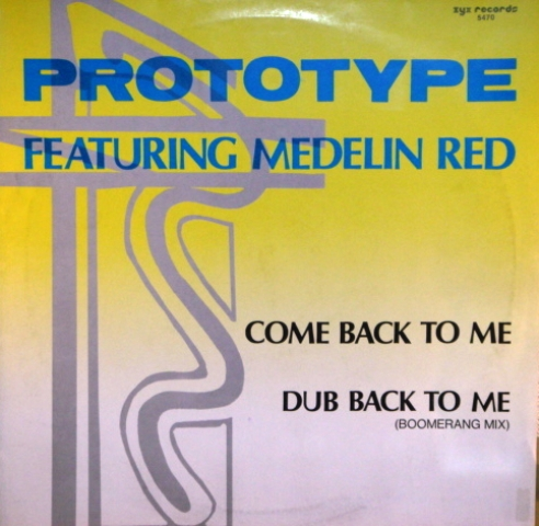 Prototype - Come Back To Me (Vinyl,12'') (1986)