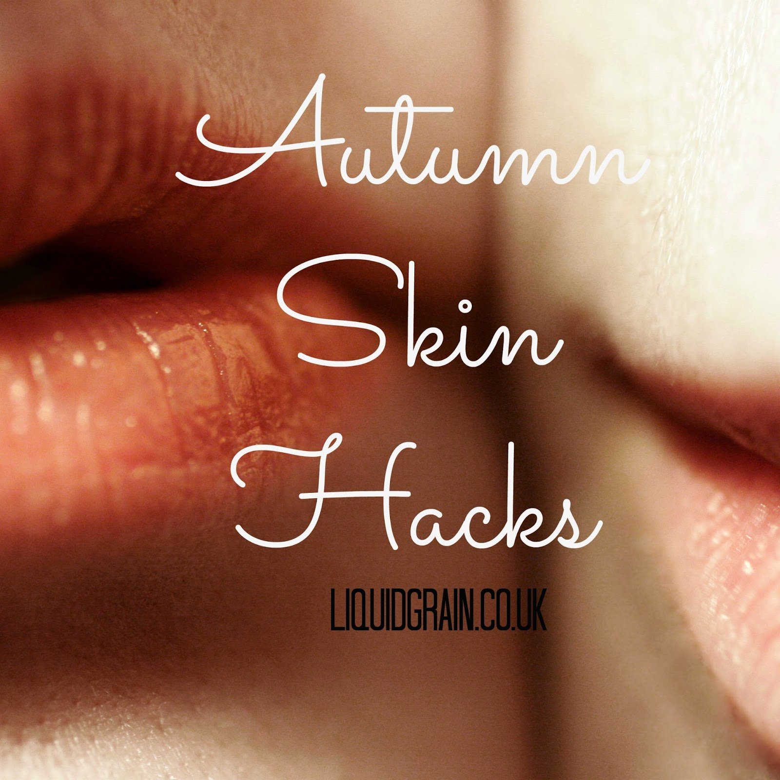 autumn skin hacks liquidgrain liquid grain beauty fall