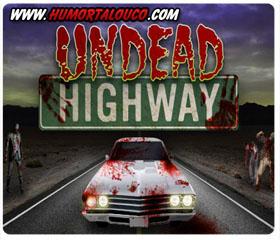 Game da semana [18] - Jogar Jogo Undead Highway