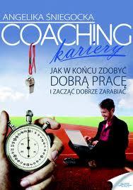 """Coaching kariery"" - Angelika Śniegocka"