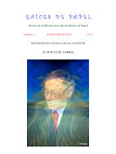 Descarga Revista Raíces de Papel Nº 11 (Monográfico - Homenaje al escritor JUAN RUIZ DE TORRES )