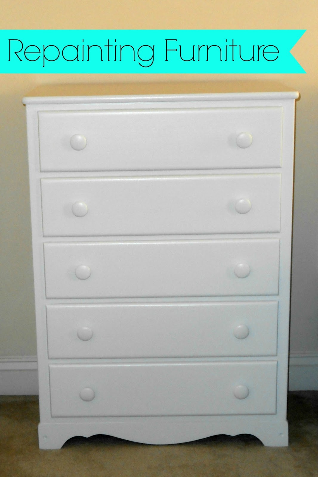 Creating a Beautiful Life: Dresser Makeover: How to Paint Wood