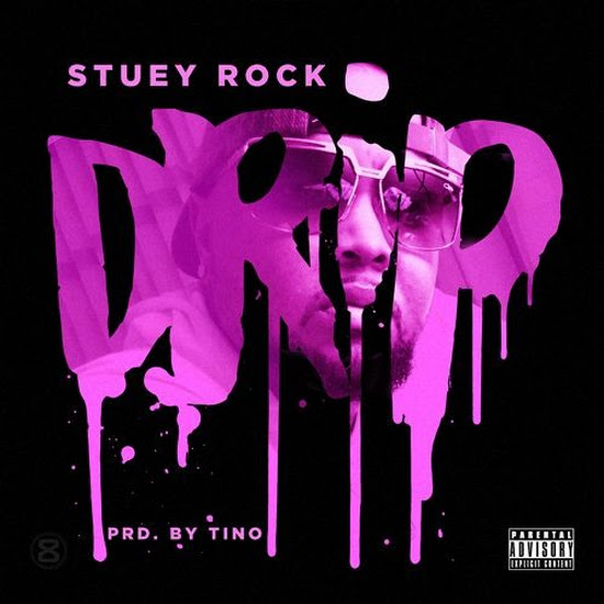 Stuey Rock - Drip