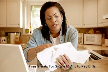 Free Grants For Single Moms to Pay Bills