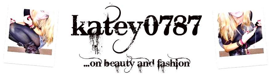 Katey0787...on beauty and fashion