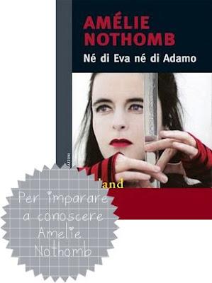 Amèlie Nothomb Nè di Eva nè di Adamo